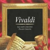 Vivaldi, Las Cuatro Estaciones, Piccolo Concerto by Various Artists