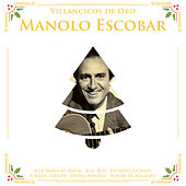 Villancicos de Oro: Manolo Escobar by Manolo Escobar
