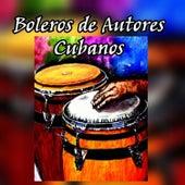 Boleros de Autores Cubanos by Various Artists