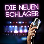 Die neuen Schlager by Various Artists