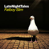 Late Night Tales: Fatboy Slim (Sampler) by Various Artists