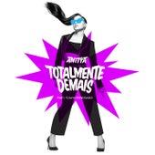 Totalmente Demais (Participação Especial de Flávio Renegado) de Anitta