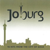 Jo'burg (16 Hits from the City of Gold) by Various Artists