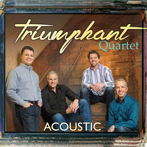 Acoustic by Triumphant Quartet