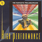The Fantastic Philadelphians by Eugene Ormandy/Philadelphia...