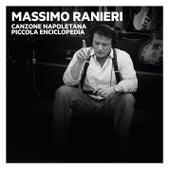 Canzone napoletana. Piccola Enciclopedia, Vol. 1, 2, 3 by Massimo Ranieri