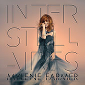 Interstellaires by Mylène Farmer