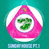Sunday House, Pt.1 - EP by Various Artists