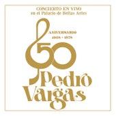 Concierto en Vivo en el Palacio de Bellas Artes - 50 Aniversario 1928 -1978 (En Vivo) by Pedro Vargas