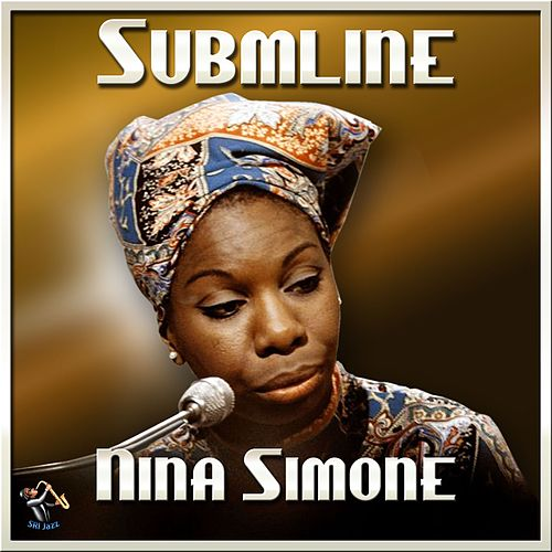 Sublime by Nina Simone