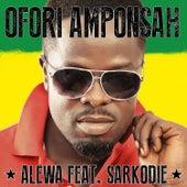 Alewa by Ofori Amponsah