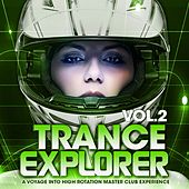 Trance Explorer, Vol.2 (A Voyage Into High Rotation Master Club Experience) by Various Artists