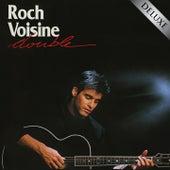Double (Deluxe) by Roch Voisine