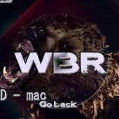 Go Back (Original Mix) by D Mac