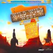 Wild Wild West Riddim by Various Artists