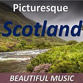Picturesque Scotland: Beautiful Music by Various Artists