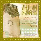 Grand Masters Collection: African Instruments by Various Artists