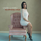 Incomparable Amor by Sandra Gutierrez