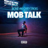 Mob Talk by Carey Stacks