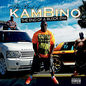 Best of Kambino: The End of a Block Era by Kambino