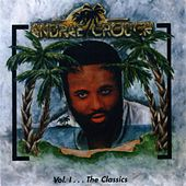 The Classics, Vol. 1 by Andrae Crouch