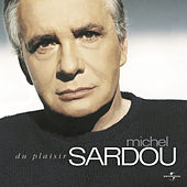 Du Plaisir by Michel Sardou