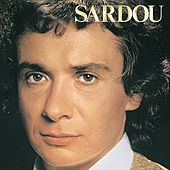 En Chantant by Michel Sardou