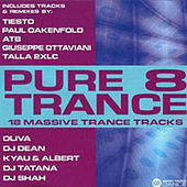 Pure Trance 8 by Various Artists