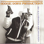 By All Means Necessary by Boogie Down Productions