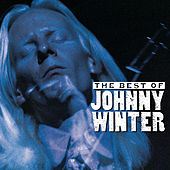 The Best of Johnny Winter by Johnny Winter