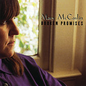 Broken Promises by Mary McCaslin