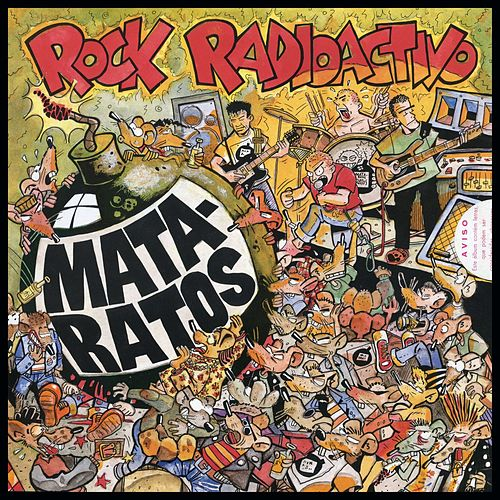 Rock Radioactivo (Remasterizado) by Mata Ratos