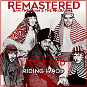 Little Red Riding Hood by Sam The Sham & The Pharaohs