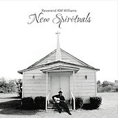 New Spirituals by Reverend KM Williams