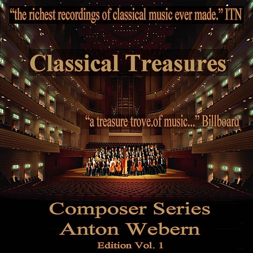 Classical Treasures Composer Series: Anton Webern Edition, Vol. 1 (EP) by Gidon Kremer