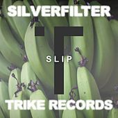 Slip by Silverfilter