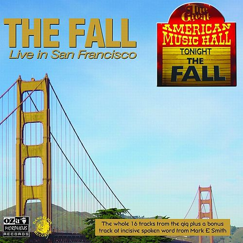 Live in San Fransisco by The Fall