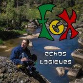 Echos logiques by Fox