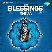Blessings Shiva by Various Artists