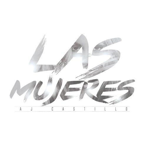 Las Mujeres by AJ Castillo