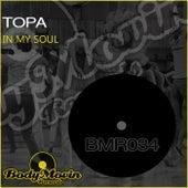 In My Soul by Topa