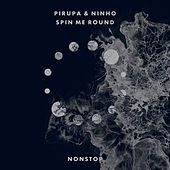 Spin Me Round by Pirupa