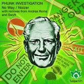 No Way / Noizer - Single by Phunk Investigation