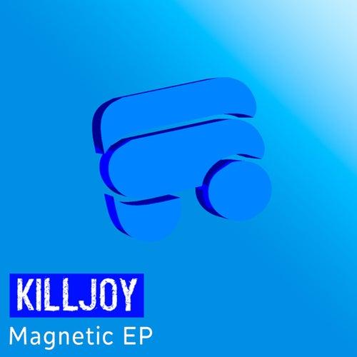 Magnetic EP by KillJoy