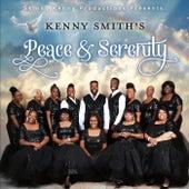Peace & Serenity by Kenny Smith