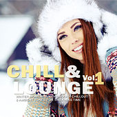 Chill & Lounge, Vol.1 (Winter Moments with Smooth Chillout & Ambient Tunes for the X-Mas Time) by Various Artists
