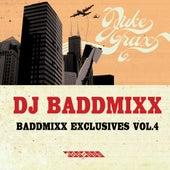 Baddmixx Exclusives Vol. 4 by DJ Baddmixx