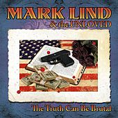 The Truth Can Be Brutal by Mark Lind