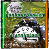 Fortune Teller / Alarm Clock Riddims by Various Artists