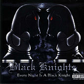 Every Night Is a Black Knight by Black Knights